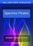 William Hope Hodgson - Les Spectres-Pirates.