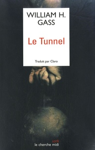 William Howard Gass - Le tunnel.