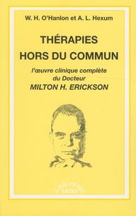 Thérapies hors du commun - Loeuvre clinique complète du docteur Milton Erickson.pdf