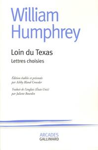Histoiresdenlire.be Loin du Texas - Lettres choisies Image