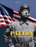 William Huon - Patton - Le chasseur de gloire.