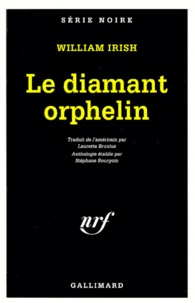 William Irish - Le diamant orphelin.