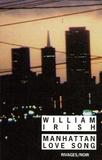 William Irish - Manhattan Love Song.