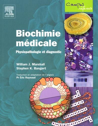 William-J Marshall et Stephen-K Bangert - Biochimie médicale - Physiopathologie et diagnostic.