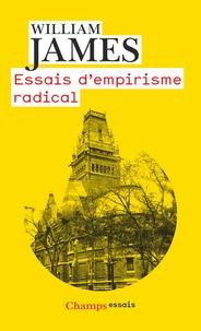 William James - Essais d'empirisme radical.