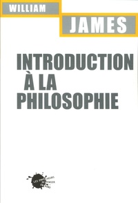 William James - Introduction à la philosophie.