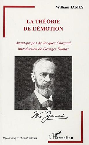 William James - La théorie de l'émotion.