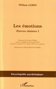 William James - Les émotions - Oeuvres choisies 1.