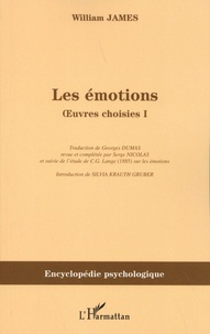 William James - Oeuvres choisies - Volume 1, Les émotions.