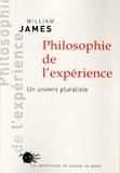 William James - Philosophie de l'expérience - Un univers pluraliste.