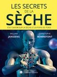 William Janssens et Christophe Bonnefont - Les secrets de la sèche.
