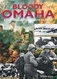 William Jordan - Sanglante Omaha et l'assaut à la pointe du Hoc.