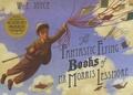 William Joyce - The Fantastic Flying Books of Mr Morris Lessmore.