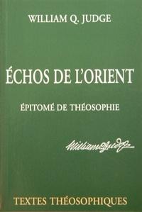 Echos de lOrient - Epitomé de théosophie - Deux textes présentant les idées essentielles de la théosophie de Mme Blavatsky.pdf