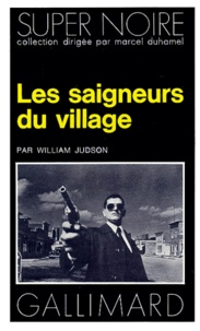 William Judson - Les Saigneurs du village.