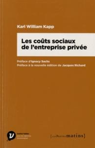 William Kapp - Les coûts sociaux de l'entreprise privée.