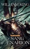 William King - Tyrion et Teclis Tome 1 : Le sang d'Aenarion.