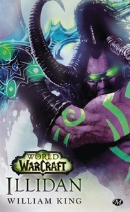 William King - World of Warcraft  : Illidan.