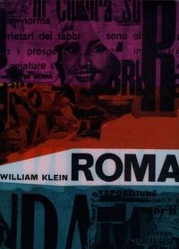 William Klein - Roma + Klein - Coffret en 2 volumes.