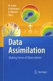 William Lahoz et Boris Khattatov - Data Assimilation - Making Sense of Observation.
