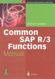 William Lawlor - Common SAP R/3 - Functions Manual. 1 Cédérom