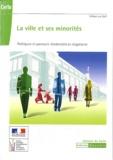 William Le Goff - La ville et ses minorités - Politiques et parcours résidentiels en Angleterre.
