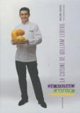William Ledeuil - La cuisine de William Ledeuil - Ze kitchen galerie.