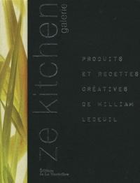 Ze kitchen galerie - Produits et recettes créatives de William Ledeuil.pdf
