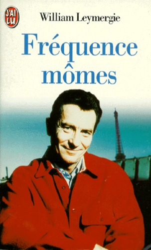 William Leymergie - Fréquence mômes.