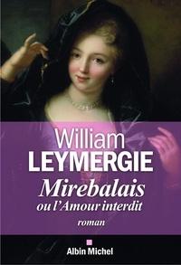 William Leymergie - Mirebalais ou l'amour interdit.