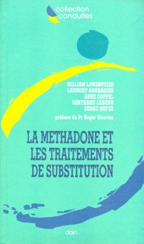 William Lowenstein - La méthadone et les traitements de substitution.