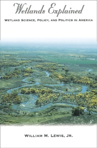Birrascarampola.it Wetlands Explained. Wetland Science, Policy, and Politics in America Image