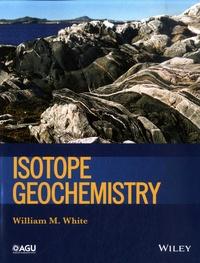 Isotope Geochemistry - William M. White |