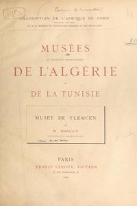 William Marçais - Musée de Tlemcen.
