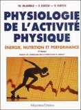 William McArdle et Frank Katch - Physiologie de l'activité physique. - Energie, nutrition et performance, 4ème édition.