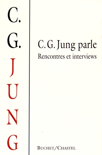 William McGuire et Rick Hull - C. G. Jung parle - Rencontres et interviews.