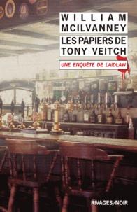William McIlvanney - Les papiers de Tony Veitch.