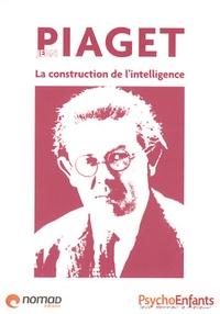 William Memlouk - Jean Piaget - La construction de l'intelligence.