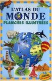 William Mersereau et Jane Brierley - L'Atlas du Monde - Planches illustrées.