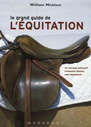 William Micklem - Le grand guide de l'équitation.