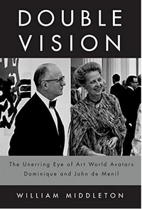 Ebook pour télécharger Double Vision  - The Unerring Eye of Art World Avatars Dominique and John de Menil in French 9780375415432