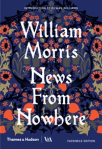 William Morris - News from nowhere.