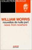 William Morris - Nouvelles de nulle part ou une ère de repos : News from nowhere or an epoch of rest.