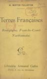 William Morton Fullerton - Terres françaises - Bourgogne, Franche-Comté, Narbonnaise.