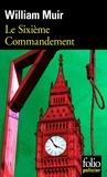 William Muir - Le Sixième Commandement.