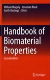 William Murphy et Jonathan Black - Handbook of Biomaterial Properties.