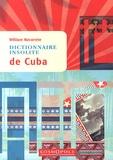 William Navarrete - Dictionnaire insolite de Cuba.