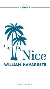 William Navarrete - Nice - Déclaration d'amour à la capitale azuréenne.