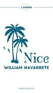 William Navarrete - Pour l'amour de Nice.