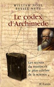 Alixetmika.fr Le codex d'Archimède - Les secrets du manuscrit le plus célèbre de la science Image
